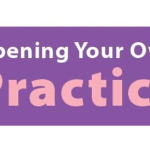 Opening Your Own Practice